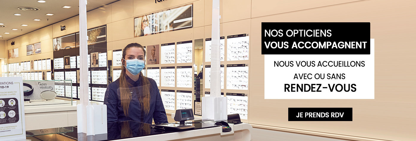 Nos opticiens vous accompagnent