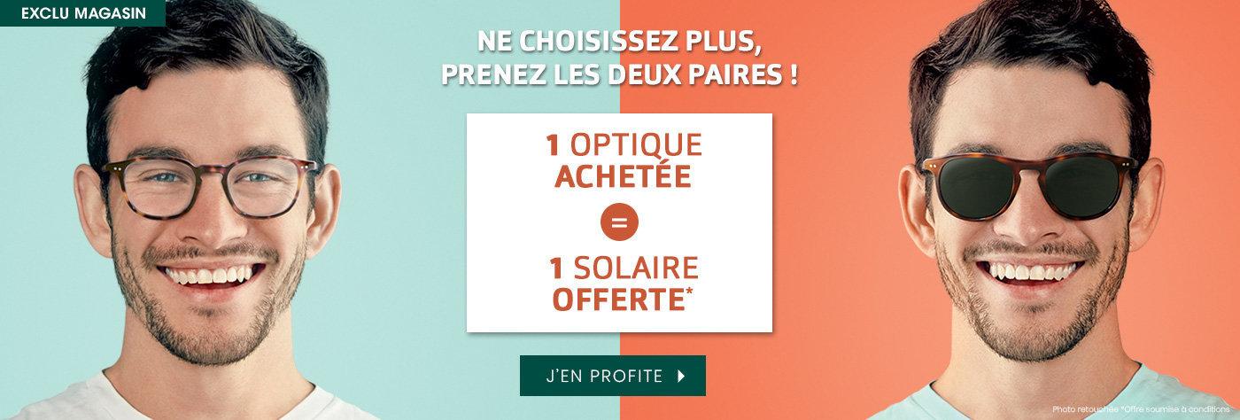 Une optique achetée = Une solaire offerte*