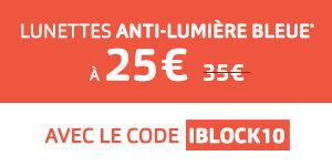 Lunettes anti-lumière bleue à 25€ (au lieu de 35€) avec le code iblock10